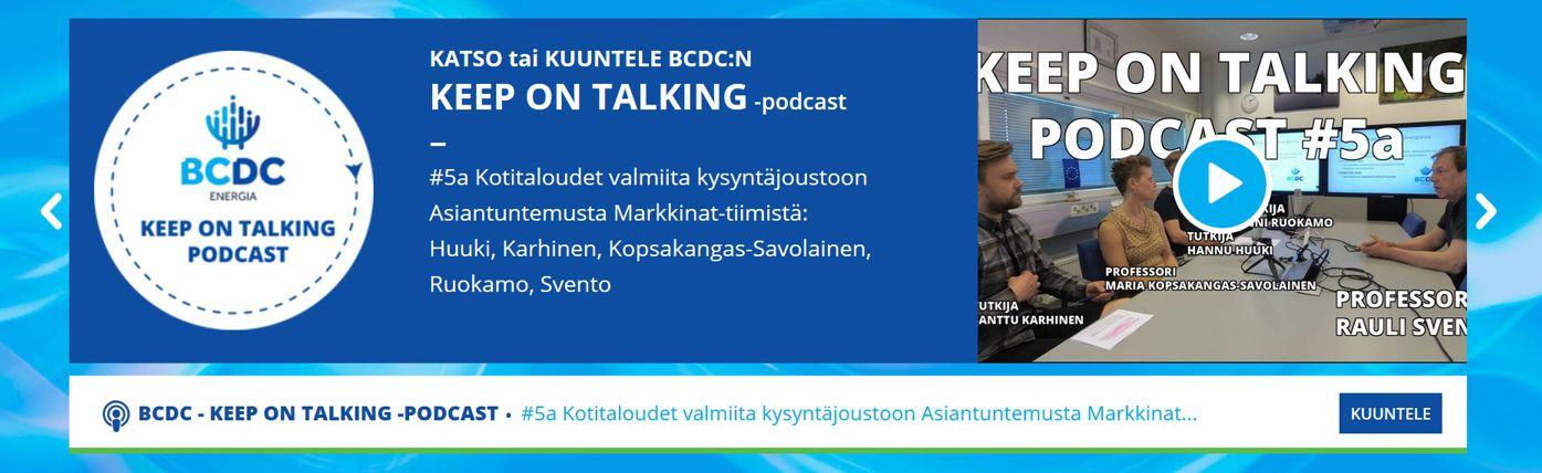 BCDC Energia, Svento, Karhinen, Kopsakangas-Savolainen, Ruokamo, kysyntäjousto, kotitaloudet, sähkönsiirto, siirtohinta, päästövähennykset, strategisen tutkimuksen neuvosto, oulun yliopiston kauppakorkeakoulu, bcdc keep on talking, podcast